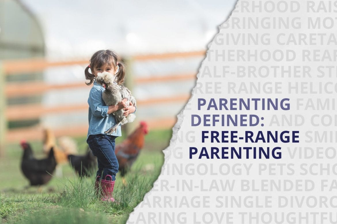 free range parenting supervision helicopter parent safety