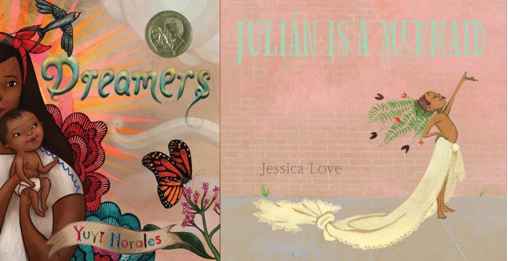 Photo: Amazon  Dreamers by Yuyi Morales    Julián Is a Mermaid by Jessica Love